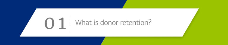 Donor Retention Section 1